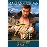 Thin Ice: (Sleeper SEALs Book 7)