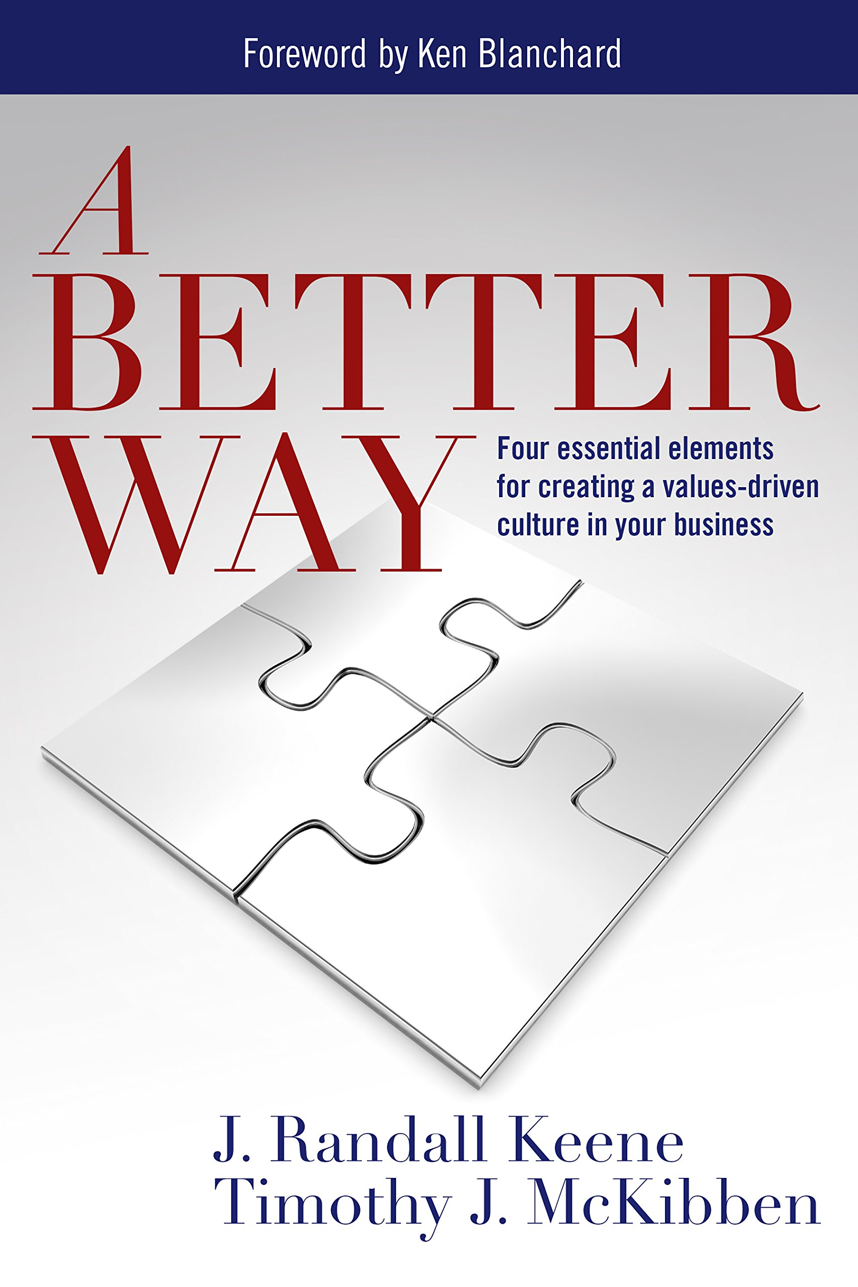 Download A Better Way - Four essential elements for creating a values-driven culture in your business pdf