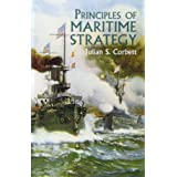 Principles of Maritime Strategy (Dover Military History, Weapons, Armor)