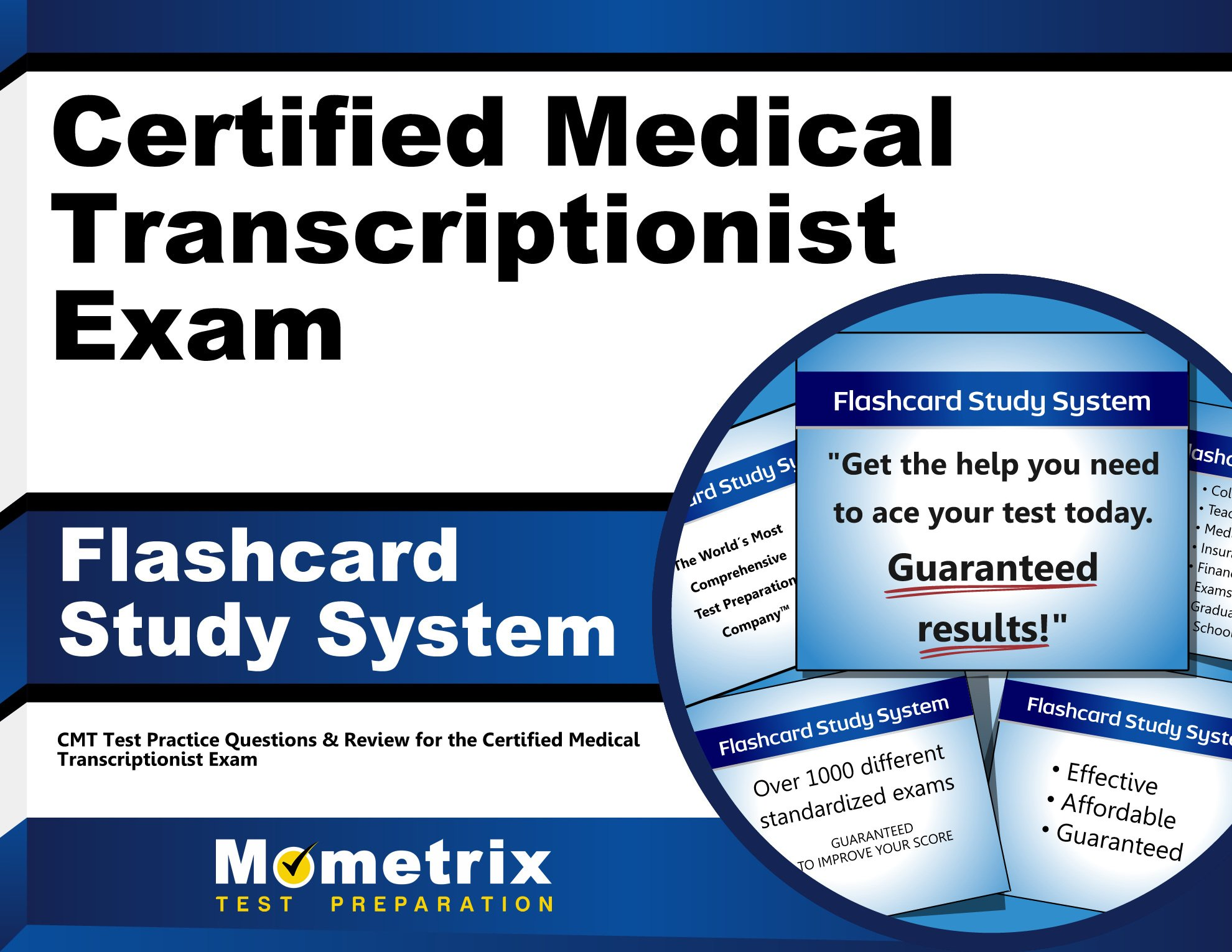 Certified Medical Transcriptionist Exam Flashcard Study System Cmt