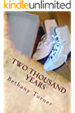 Two Thousand Years: Abigail Phelps, Book Three (English Edition)