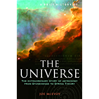 A Brief History of the Universe: From Ancient Babylon to the Big Bang (Brief Histories) (English Edition)