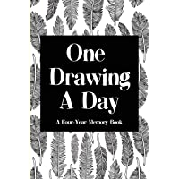 One Drawing a Day: A Four-Year Memory Book