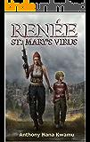 Renée: St. Mary's Virus