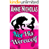 Not his Werewolf: Shifter Romance (Not This Series Book 2)