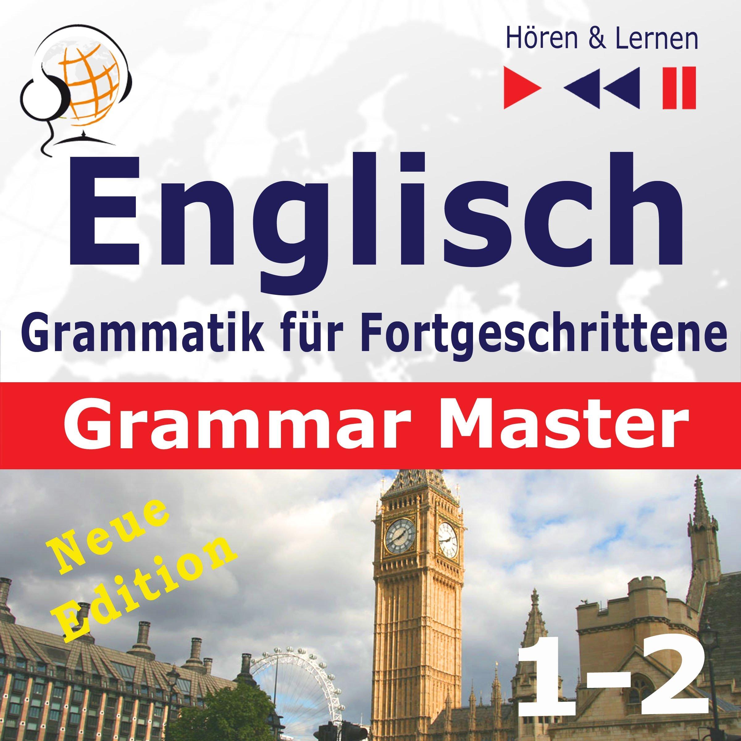 Englisch Grammatik Für Fortgeschrittene   New Edition   Grammar Tenses   Grammar. Practice Niveau B2 C1  Hören And Lernen