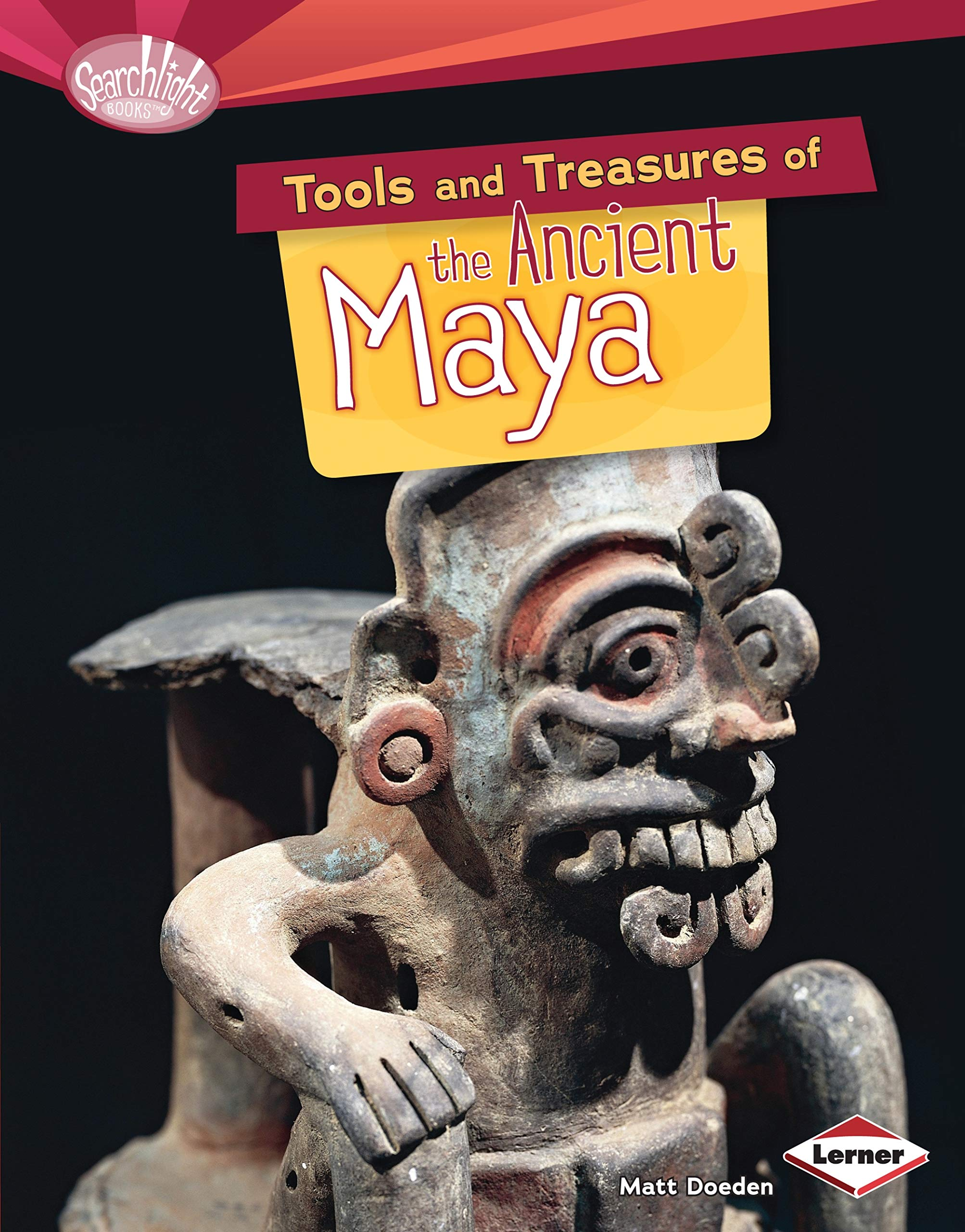 Download Tools and Treasures of the Ancient Maya (Searchlight Books - What Can We Learn from Early Civilizations?) PDF