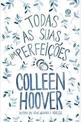 Todas as suas (im)perfeições eBook Kindle