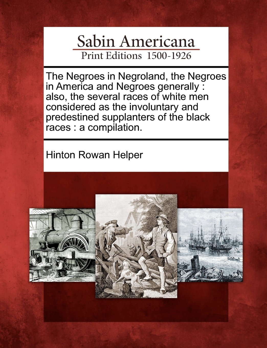 Read Online The Negroes in Negroland, the Negroes in America and Negroes generally: also, the several races of white men considered as the involuntary and ... of the black races : a compilation. pdf