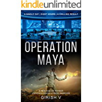 Operation Maya: The future of warfare is here
