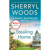 Stealing Home (The Sweet Magnolias Book 1) (English Edition)