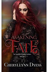 Awakening Fate (Chronicles of Elizabeth Fairbairn Book 4) Kindle Edition