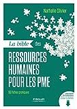 La bible des ressources humaines pour les PME: 95 fiches pratiques