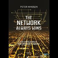 The network always wins: hoe overleven in een onzeker tijdperk