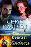 Knight Blindness (Knights in Time Book 3)