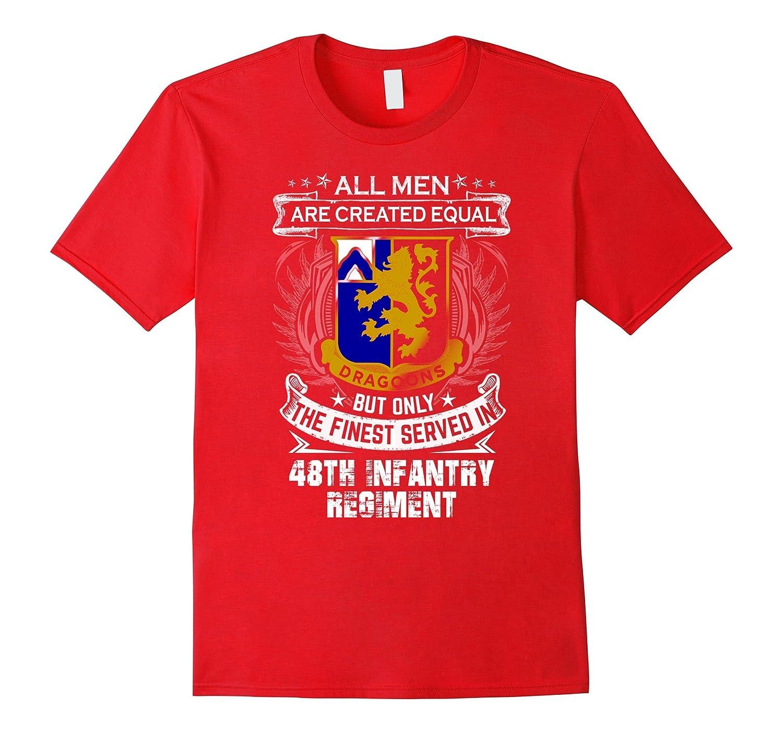 fc2c9ab3 48th Infantry Regiment T-shirt , All men are created equal b-Art –  Artvinatee