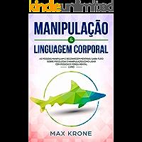 Manipulação & Linguagem corporal: As pessoas manipulam e reconhecem mentiras - Saiba tudo sobre - Psicologia e…