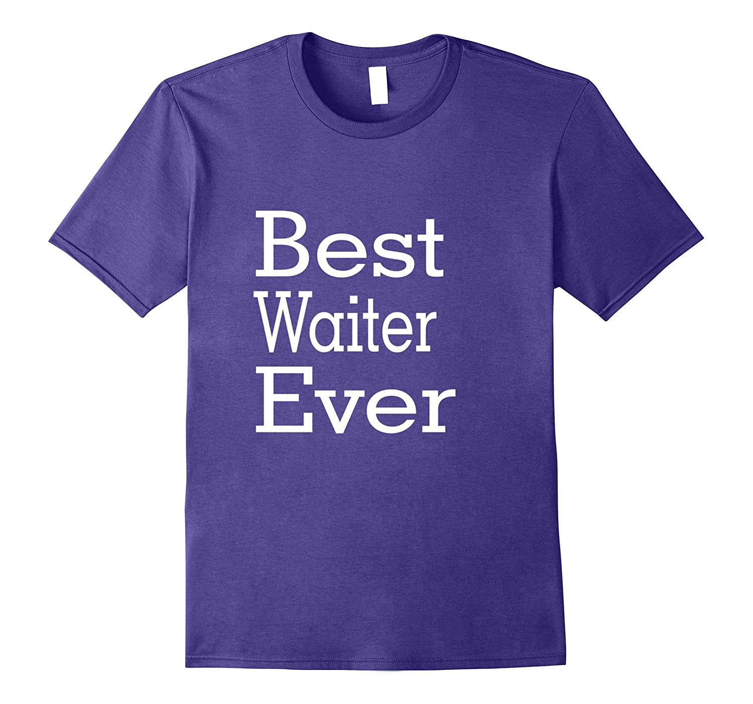Best Waiter Ever-Christmas Gift Shirt-TJ