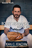 Bobby Hernandez, Second Base (Bottom of the Ninth Book 5)