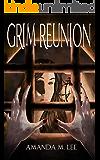 Grim Reunion (Aisling Grimlock Book 4)