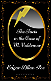The Facts in the Case of M. Valdemar: By Edgar Allan Poe - Illustrated (English Edition)