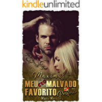 Maximus : Meu CEO Malvado Favorito Imperfeito (Série Malvados Livro 1)