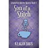 Son of a Stitch: A Knitorious Murder Mystery Book 5