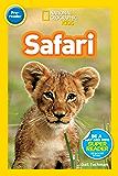National Geographic Kids Readers: Safari (National Geographic Kids Readers)