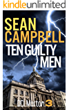 Ten Guilty Men: Innocence comes at a price. (DCI Morton Book 3)