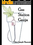Gas Station Ganja