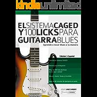 El Sistema CAGED Y 100 Licks Para Guitarra