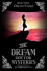 Dream Family (The Dream Doctor Mysteries Book 4)