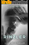 Rinzler: A Noir Sci-Fi Thriller