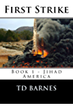First Strike: Book 1 of Jihad America Series