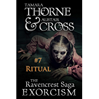 Ritual: The Ravencrest Saga: Exorcism Part 7 (English Edition)