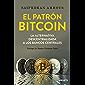 El patrón Bitcoin: La alternativa descentralizada a los bancos centrales