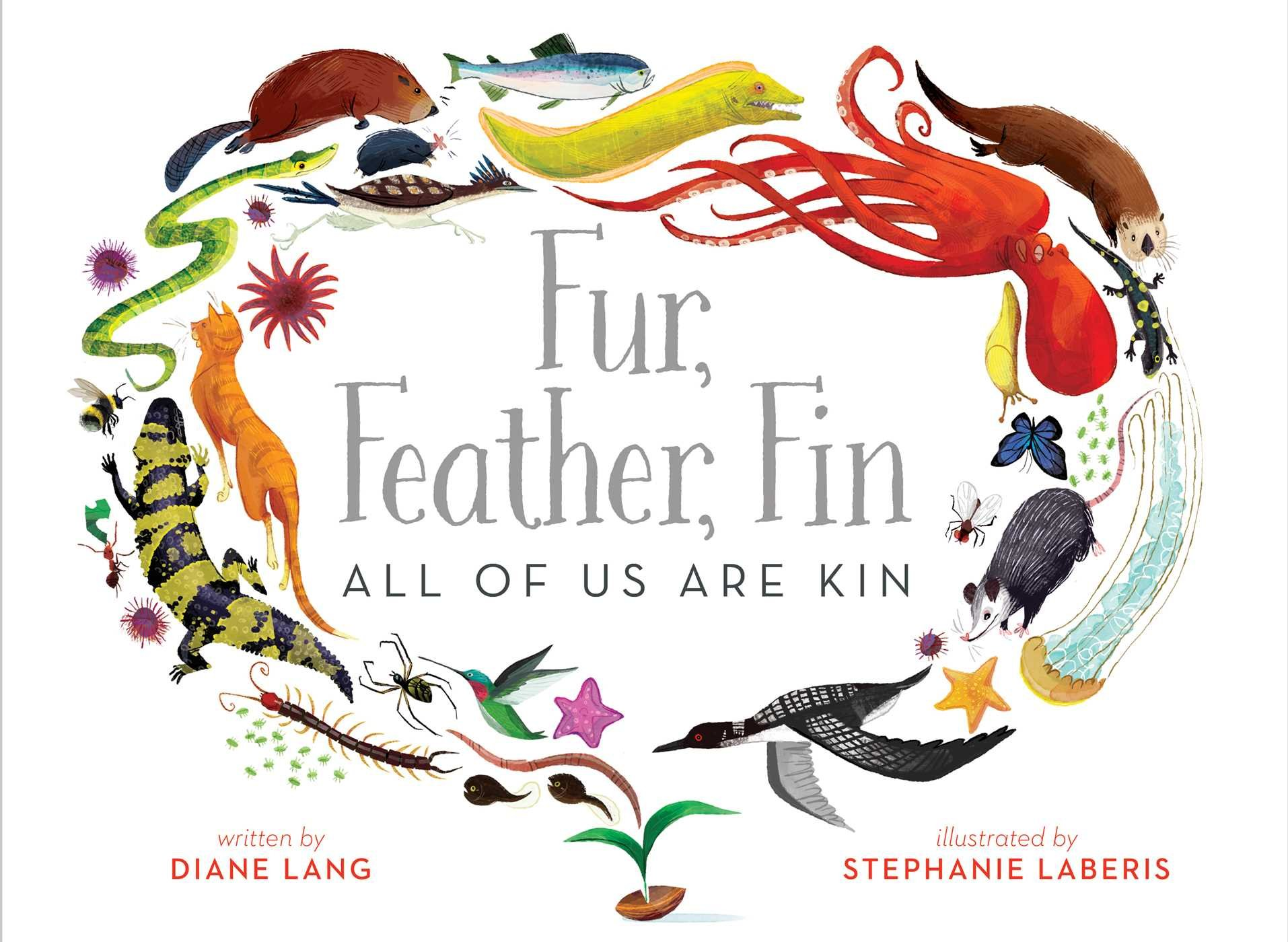 Fur, Feather, Fin―All of Us Are Kin