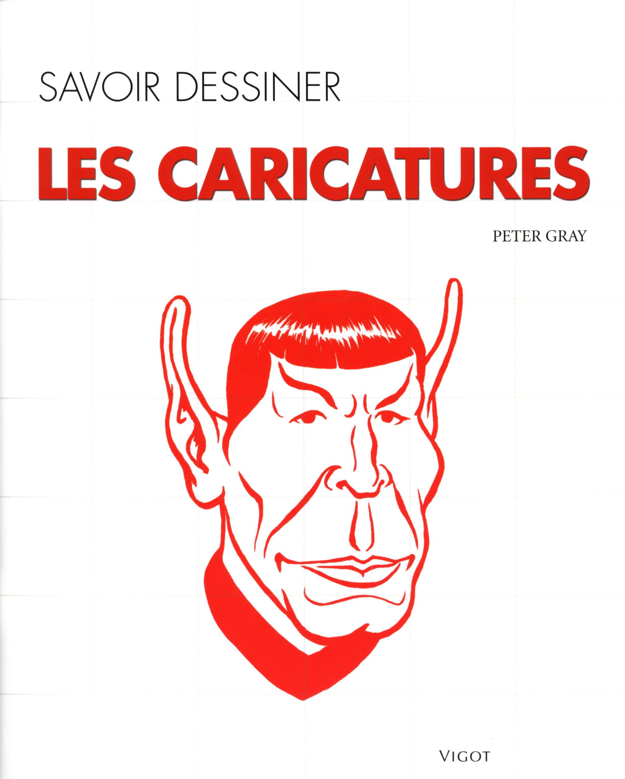 Bien connu Amazon.fr - Dessiner des caricatures: Une méthode simple pour  DL88