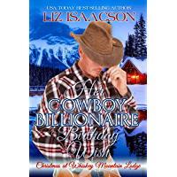 Her Cowboy Billionaire Birthday Wish: A Hammond Brothers Novel (Christmas at Whiskey Mountain Lodge Book 1) (English Edition)