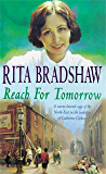Reach for Tomorrow: A captivating saga of fighting for those you love