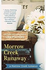 Morrow Creek Runaway Kindle Edition