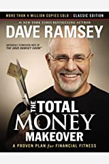 The Total Money Makeover: Classic Edition: A Proven Plan for Financial Fitness Kindle Edition