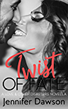 Twist of Fate (Love & Other Disasters Book 3) (English Edition)