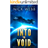 Into the Void (Episode #3: The Pax Humana Saga)