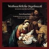 Weihnachtliche Orgelmusik-Variationen