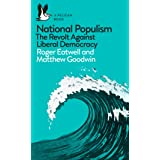 National Populism: The Revolt Against Liberal Democracy (Pelican Books)
