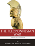 The Greatest Battles in History: The Peloponnesian War
