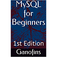 MySQL for Beginners (English Edition)