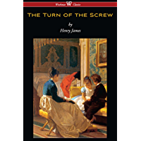 The Turn of the Screw (Wisehouse Classics Edition) (English Edition)