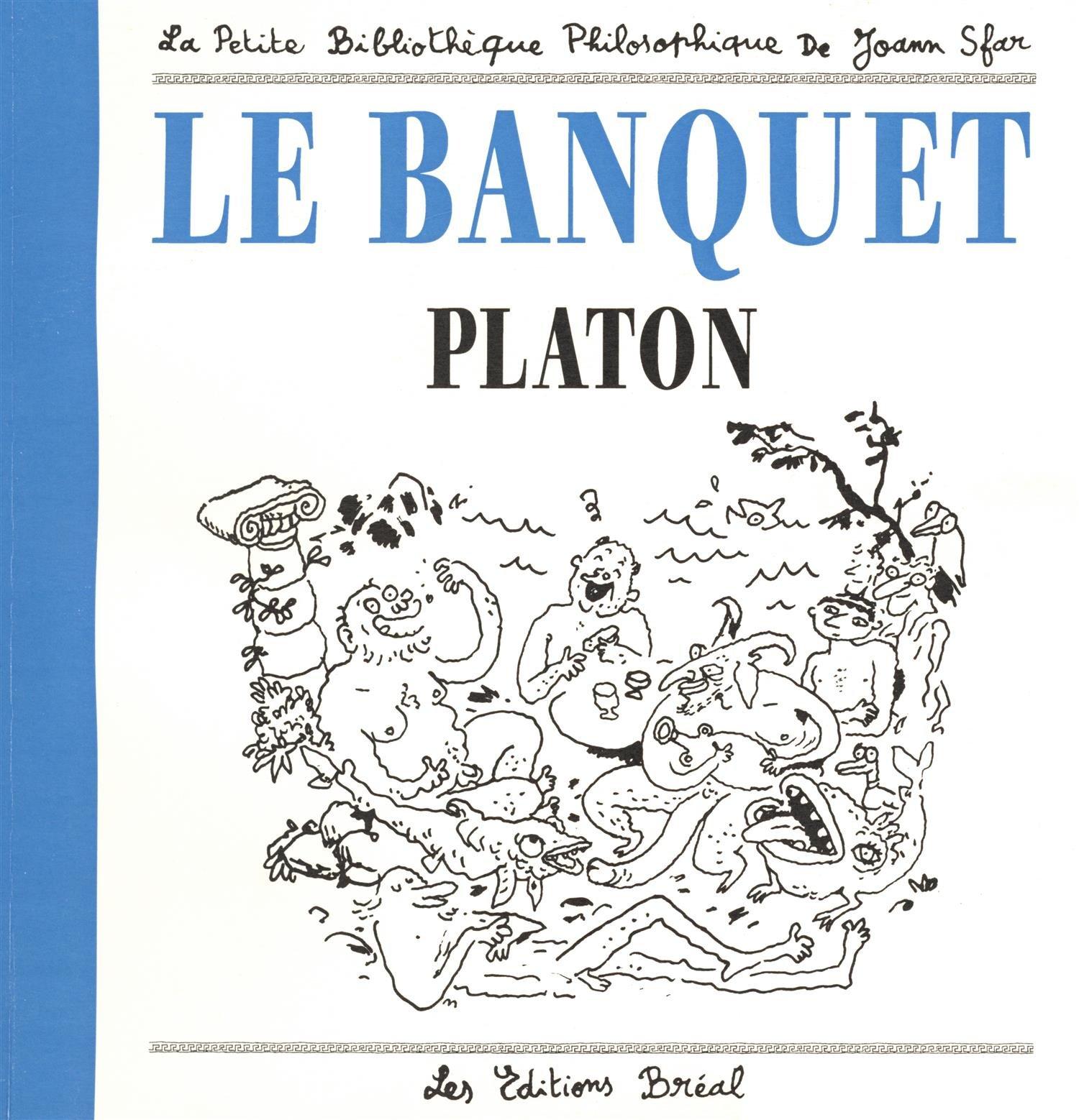 Le banquet Poche – 9 septembre 2002 Platon Joann Sfar Bréal 2749500699